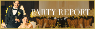 PARTY REPORT